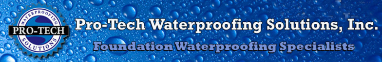 Pro-Tech Waterproofing Solutions, Inc.